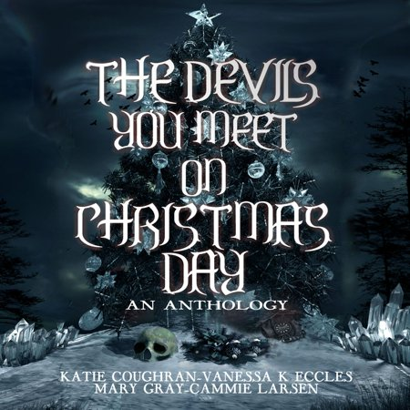 Devils You Meet On Christmas Day, The - Audiobook ()