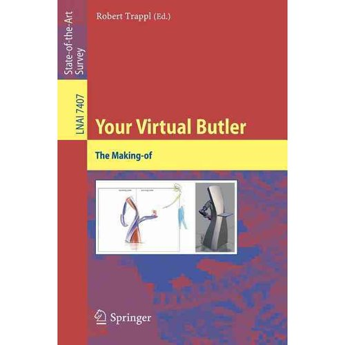 Your Virtual Butler: The Making-of