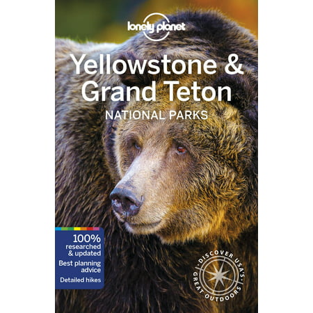 Travel guide: lonely planet yellowstone & grand teton national parks (paperback): 9781786575944