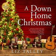 A Down Home Christmas - Audiobook