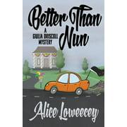 Better Than Nun