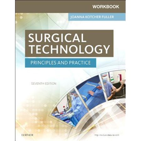 Workbook for Surgical Technology : Principles and