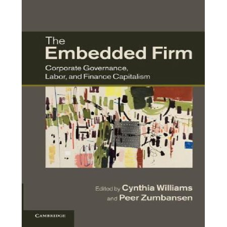 The Embedded Firm  Corporate Governance  Labor  And Finance Capitalism