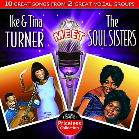 Ike and Tina Turner Meet The Soul Sisters (Tina And Ike Turner Rolling On The River)