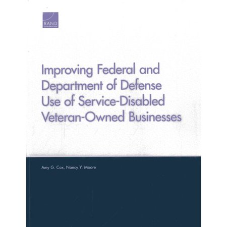 Improving Federal and Department of Defense Use of Service-Disabled Veteran-Owned Businesses