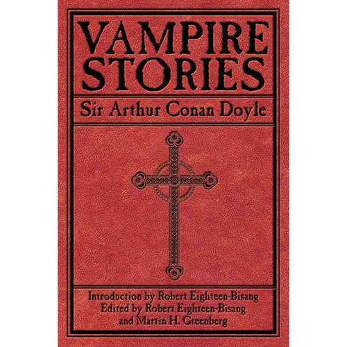 Vampire Stories Sir Arthur Conan Doyle