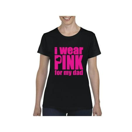 Cancer Awareness I Wear Pink for Dad Women's Short Sleeve T-Shirt