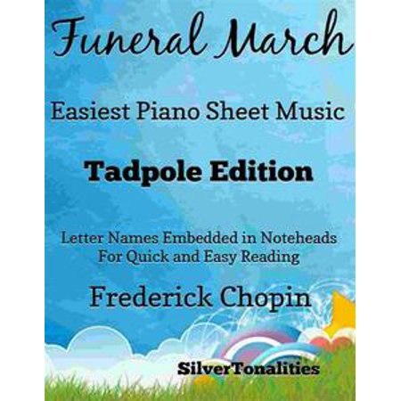Funeral March Easiest Piano Sheet Music Tadpole Edition - eBook (Halloween Funeral March)