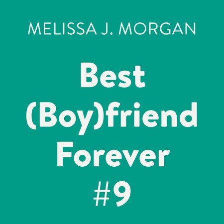 Best (Boy)friend Forever #9 - Audiobook