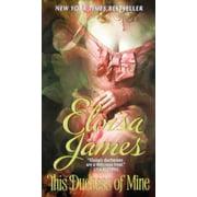 Desperate Duchesses: This Duchess of Mine (Paperback)