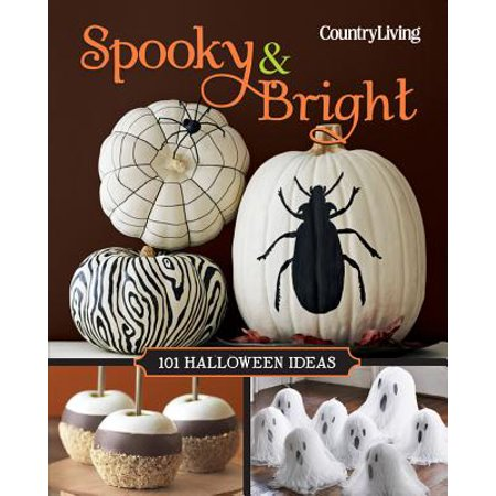 Spooky & Bright : 101 Halloween Ideas - Halloween Starters Ideas