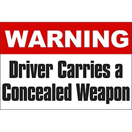 Warning Driver Carries Concealed Weapon Sticker Decal (gun carry conceal decal) Size: 3 x 5