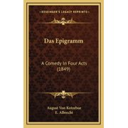 Das Epigramm : A Comedy in Four Acts (1849)