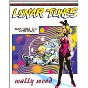Complete Wally Wood Lunar Tunes