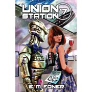 Earthcent Ambassador: Soup Night on Union Station (Paperback)