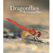 Dragonflies and Damselflies: A Natural History (Hardcover)