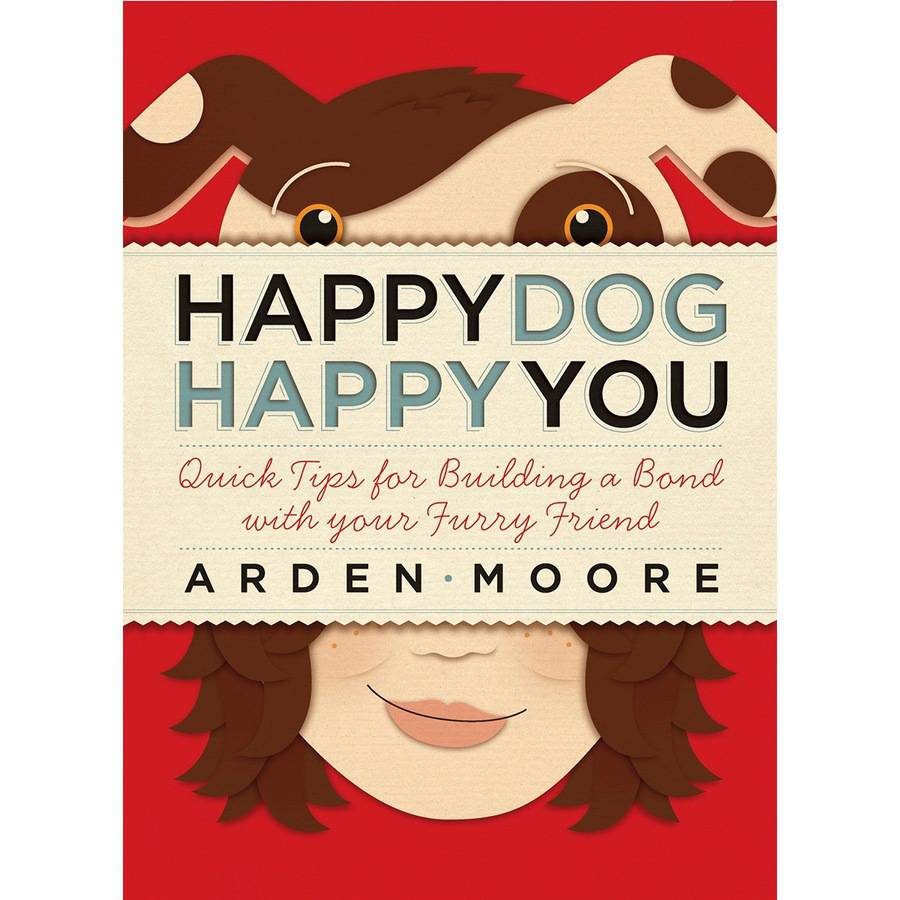 Storey Publishing-Happy Dog Happy You, Pk 1, Storey Publishing