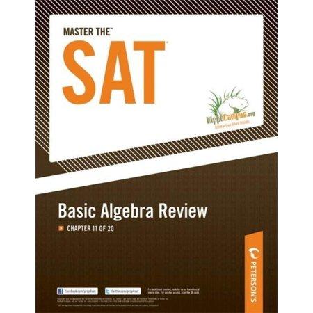 Master the SAT: Basic Algebra Review: Chapter 11 of 20 - (Glencoe Algebra 1 Chapter 4 Resource Masters)