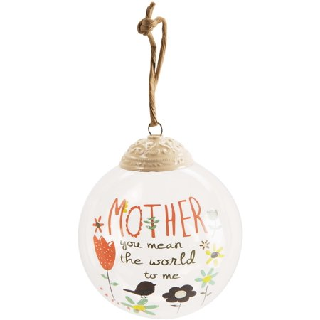 Bloom By Amylee Weeks   Mother You Mean The World To Me Clear Glass Floral Ornament