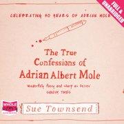 The True Confessions of Adrian Albert Mole - Audiobook