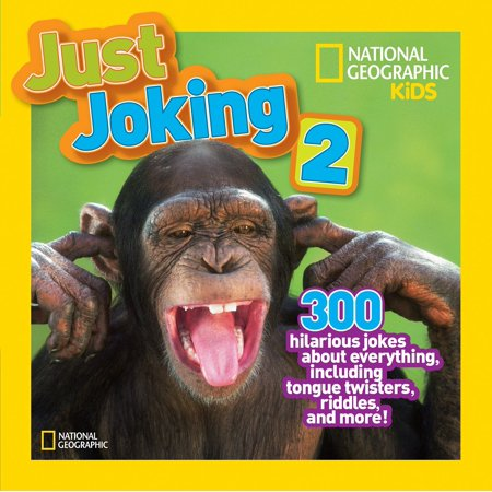 National Geographic Kids Just Joking 2 : 300 Hilarious Jokes About Everything, Including Tongue Twisters, Riddles, and More](Halloween Childrens Riddles)