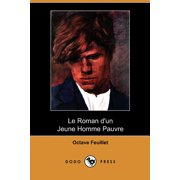 Le Roman D'Un Jeune Homme Pauvre (Dodo Press)