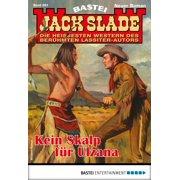 Jack Slade 863 - Western - eBook
