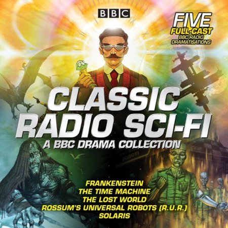 Classic Radio Sci Fi  Bbc Drama Collection   Five Bbc Radio Full Cast Dramatisations
