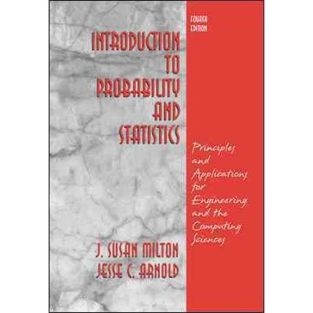 Introduction to Probability and Statistics: Principles and Applications for Engineering and the Computing