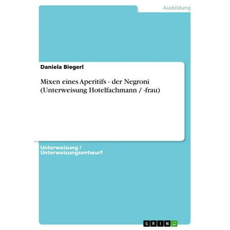 Mixen eines Aperitifs - der Negroni (Unterweisung Hotelfachmann / -frau) - -