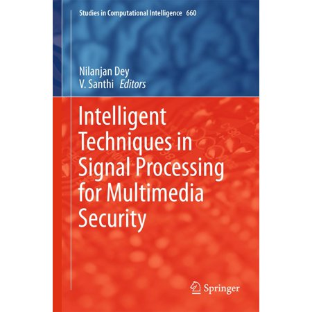 Intelligent Techniques in Signal Processing for Multimedia Security - eBook
