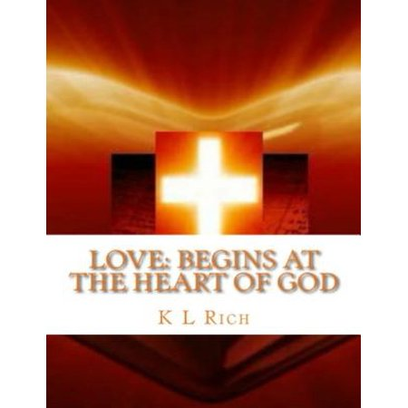 Love Begins At the Heart of God - eBook
