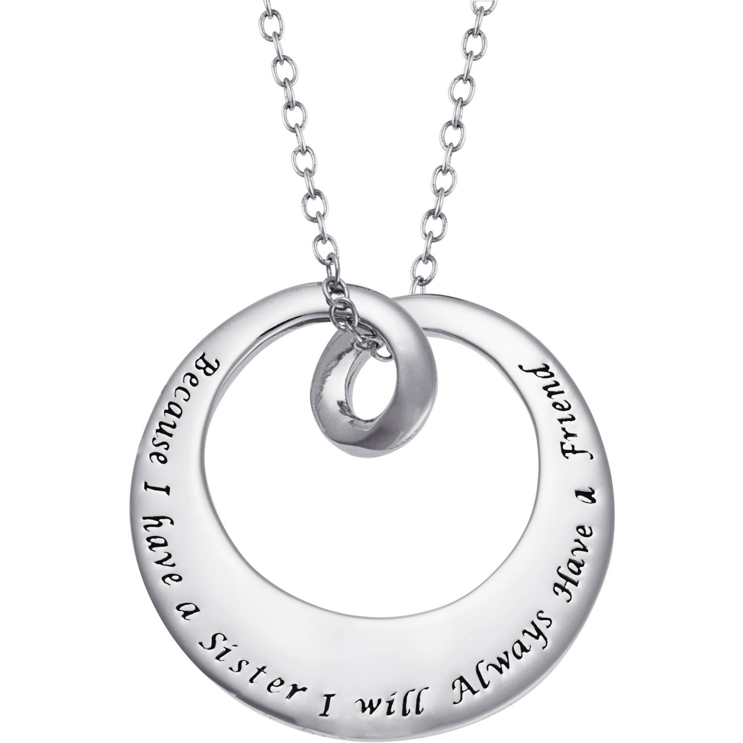 "Sterling Silver ""Because I have a Sister, I will Always Have a Friend"" Circle Pendant"