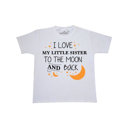 I Love My Little Sister To The Moon and Back Youth T-Shirt