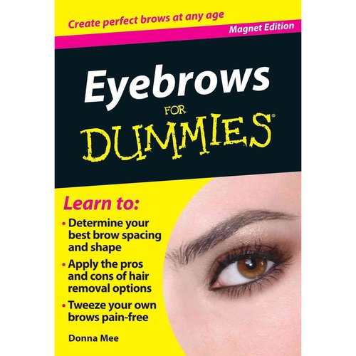 Eyebrows for Dummies: Create Perfect Brows at Any Age