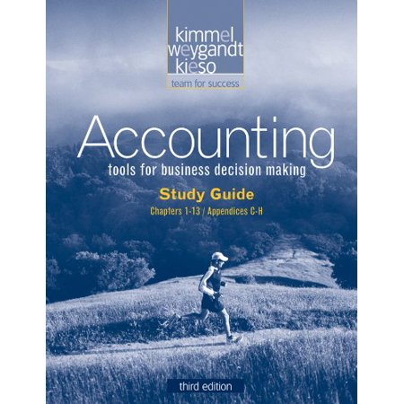 Study Guide, Volume I to accompany Accounting Kimmel, Paul D.; Weygandt, Jerry J. and Kieso, Donald (Managerial Accounting 5th Edition Weygandt Kimmel Kieso)