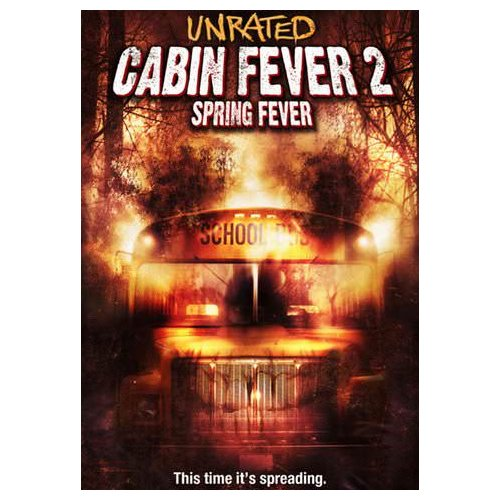 Cabin Fever 2: Spring Fever (Unrated) (2009)