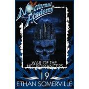 Nocturnal Academy 19: War of the Necromancers - eBook