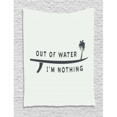 Surf Tapestry, Inspirational Water Sport Quote Out of Water I am Nothing  with Palm Tree, Wall Hanging for Bedroom Living Room Dorm Decor, 40W X 60L