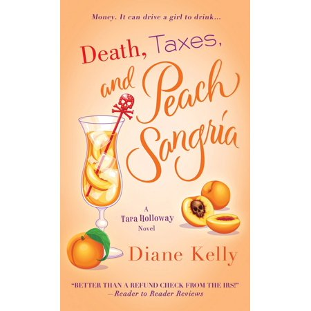 Death, Taxes, and Peach Sangria - Halloween Kelly Death