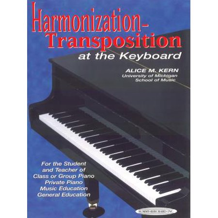 Harmonization-Transposition at the Keyboard : For the Student and Teacher Of: Class or Group Piano * Private Piano * Music Education * General (Students For Justice In Palestine Hate Group)