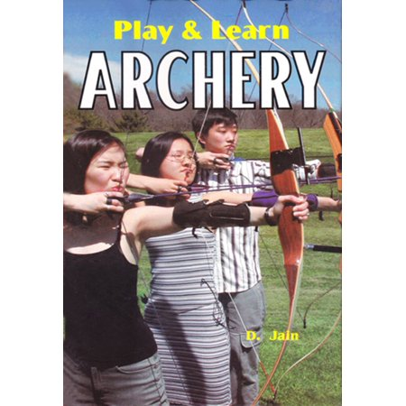 Play & Learn Archery - eBook (Era Of Archery Book)