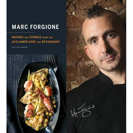 Marc Forgione : Recipes and Stories from the Acclaimed Chef and Restaurant (Restaurant Story Halloween Tips)