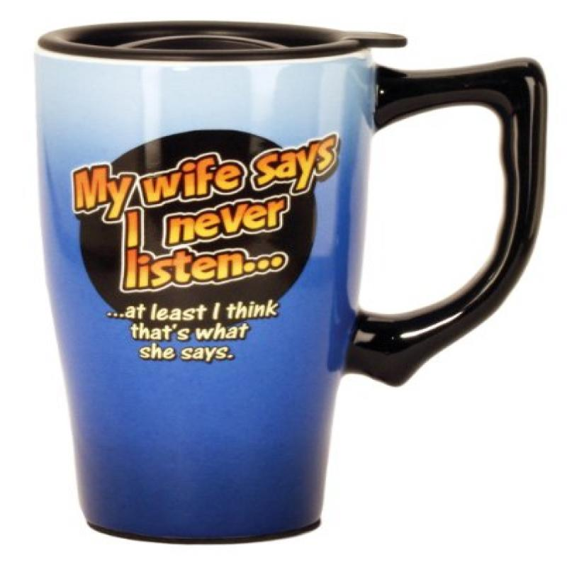 Spoontiques My Wife Says I Never Listen Travel Mug, Blue