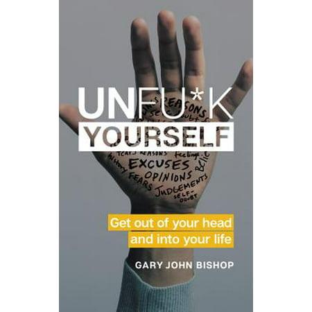 Unfu*k Yourself - eBook