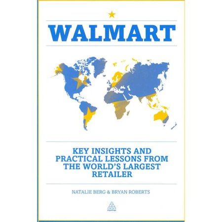 walmart key insights and practical lessons from the world 39 s largest retailer. Black Bedroom Furniture Sets. Home Design Ideas