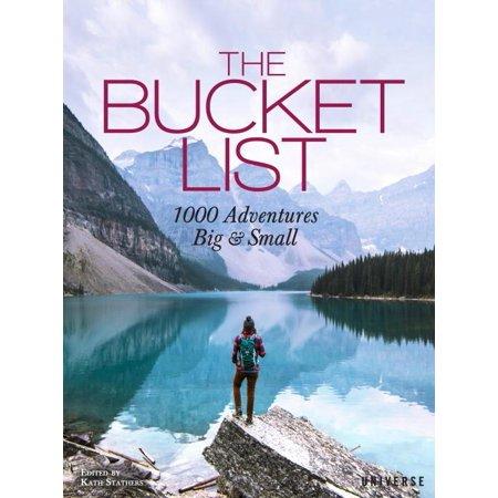The bucket list : 1000 adventures big & small - hardcover: 9780789332691