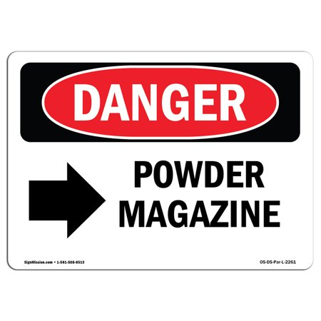 Gift Shop Magazine - OSHA Danger Sign - Powder Magazine [Right Arrow] 5