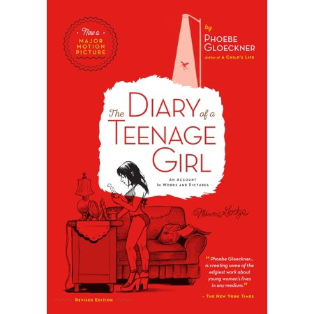 The Diary of  a Teenage Girl, Revised Edition : An Account in Words and Pictures - Ideas For Halloween For Teenage Girls