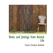 Notes and Jottings from Animal Life